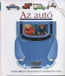 Az autó - Kis felfedező zsebkönyvek 3.