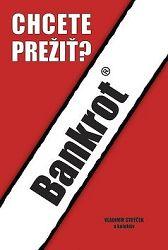 Bankrot - Chcete prežiť?