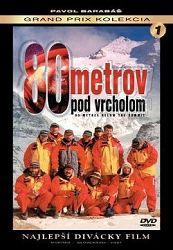 Barabáš Pavol - 80 metrov pod vrcholom DVD