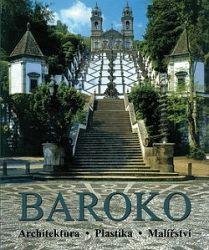 Baroko. Architektura - Sochařství - Malířství
