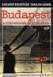Budapest a diktatúrák árnyékában