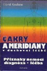 Čakry a meridiány v duchovní léčbě