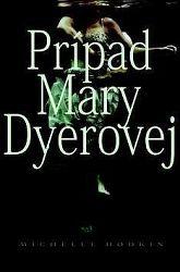 Čo sa stalo Mare Dyerovej? (1)