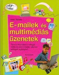 E-mailek és multimédiás üzenetek