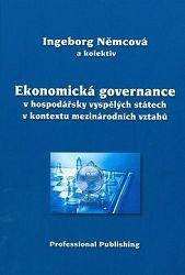 Ekonomická governace v hospodářsky vyspělých státech v kontextu mezinárodních vztahů