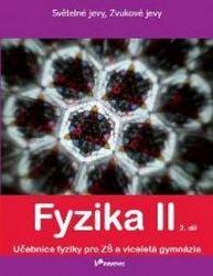 Fyzika 2 , 2 diel pro ZŠ a víceletá gymnázia