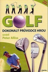 Golf - dokonalý průvodce hrou