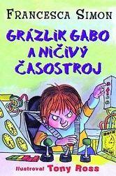 Grázlik Gabo a ničivý časostroj