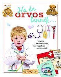 Ha én orvos lennék...