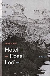 Hotel Posel Loď