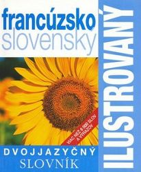 Ilustrovaný dvojjazyčný slovník francúzsko-slovenský