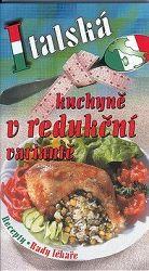 Italská kuchyně v redukční variantě