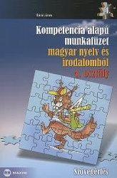 Kompetencia alapú munkafüzet magyar nyelv és irodalomból - Szövegértés - 4. osztály