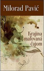 Krajina maľovaná čajom (edícia EVG)