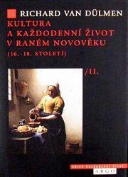 Kultura a každodenní život v raném novověku (16.-18. století)