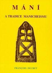 Mání a manicheismus