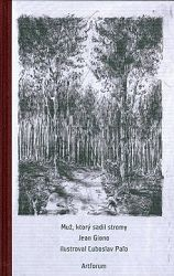 Muž, ktorý sadil stromy 2. vyd