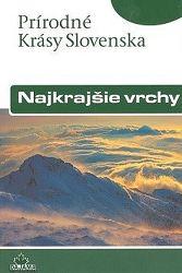 Najkrajšie vrchy - slov. (prír. krásy Slovenska)
