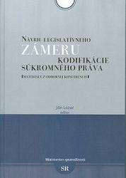 Návrh legislatívneho zámeru kodifikácie súkromného práva