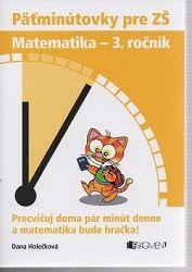 Päťminútovky pre ZŠ: Matematika 3. ročník