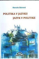 Politika v jazyku, jazyk v politike