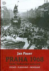 Praha 1968 Vpád Varšavské smlouvy