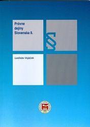 Právne dejiny Slovenska II.