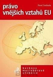 Právo vnějších vztahů EU po Lisabonské smlouvě