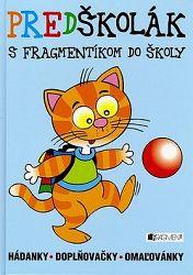 Predškolák - s Fragmentíkom do školy - hádanky -