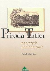 Príroda Tatier na starých pohľadniciach