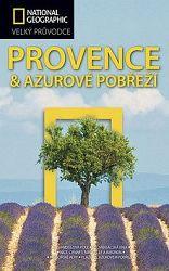 Provence a Azurové pobřeží Velký průvodc