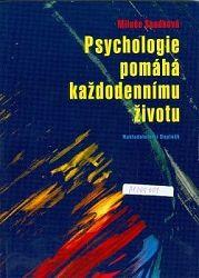 Psychologie pomáhá každodennímu životu