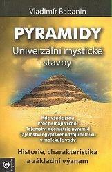 Pyramidy - univerzální mystické stavby