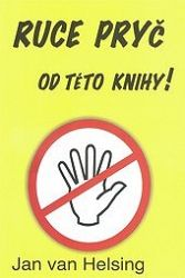 Ruce pryč od této knihy!