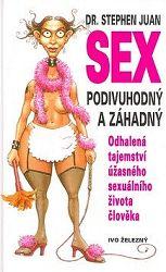 Sex podivuhodný a záhadný