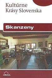Skanzeny - slov. (kult. krásy Slovenska)