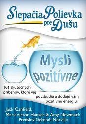 Slepačia polievka pre dušu: Mysli pozitívne