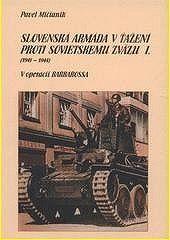 Slovenská armáda v ťažení proti Sov.z.I