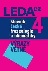 Slovník české frazeologie a idiomatiky 4