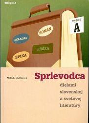 Sprievodca dielami slovenskej a svetovej literatury A
