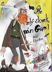 Ste zlý človek, pán Gum! (1)