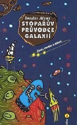 Stopařův průvodce Galaxií 3. Život, vesmír a vůbec