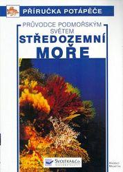 Středozemní moře - průvodce podmořským světem