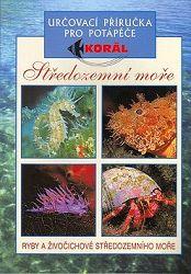 Středozemní moře - Ryby a živočichové