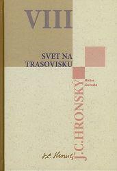 Svet na trasovisku - Zobrané spisy zväzok VIII