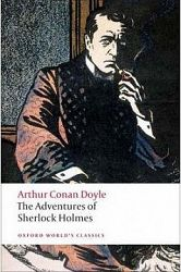 The Adventures of Sherlock Holmes (Oxford World´s Classics)