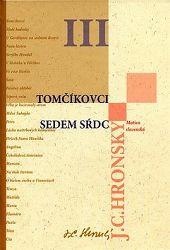 Tomčíkovci Sedem sŕdc - Zobrané spisy zväzok III