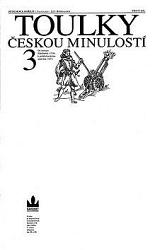 Toulky českou minulostí 3