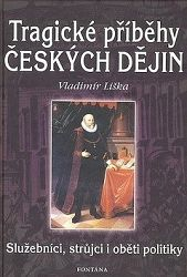 Tragické příběhy českých dějin