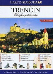 Trenčín - obrázkový sprievodca slovensky